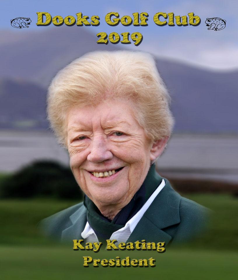 Kay Keating - President of Dooks Golf Links 2019